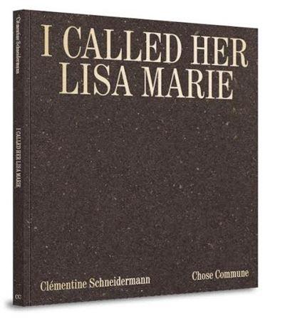 I called her Lisa Marie