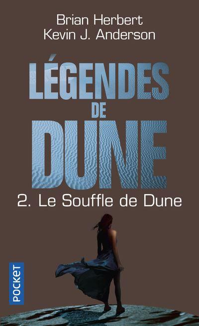 Légendes de Dune - tome 2 Le souffle de Dune