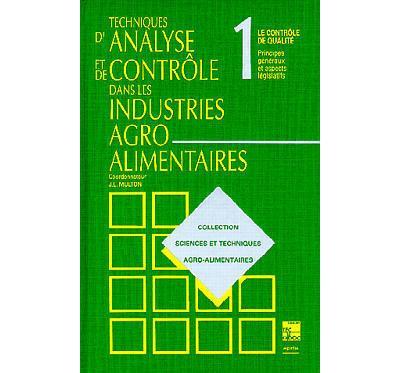 Techniques d'analyse et de contrôle dans les industries agro-alimentaires