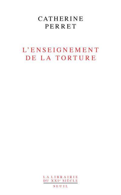 L'Enseignement de la torture. Réflexions sur Jean Améry