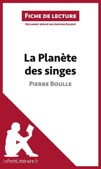 Analyse : La Planète des Singes de Pierre Boulle
