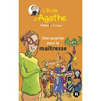 L'école d'AgatheUne surprise pour la maîtresse 2014