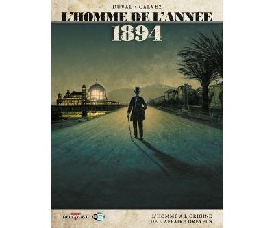 L'Homme de l'année T7 - 1894 - L'Homme à l'origine de l'affaire Dreyfus