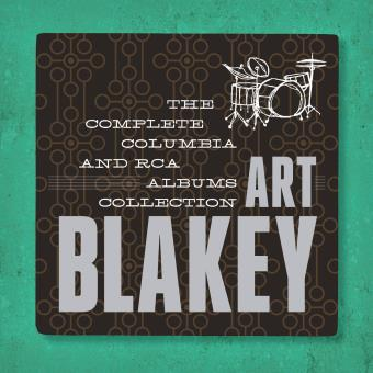 Art Blakey: The Complete Columbia & RCA Victor