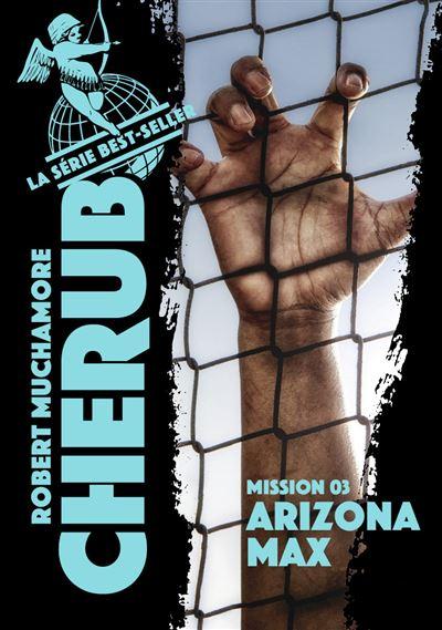Cherub - Arizona Max - tome 3