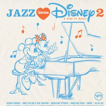 Jazz Loves Disney Volume 2 A Kind Of Magic Double Vinyle Gatefold