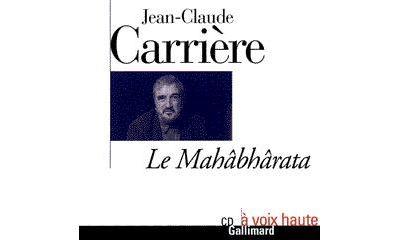 [LIVRE AUDIO] JEAN-CLAUDE CARRIÈRE - LE MAHÂBHÂRATA [MP3 320KBPS]