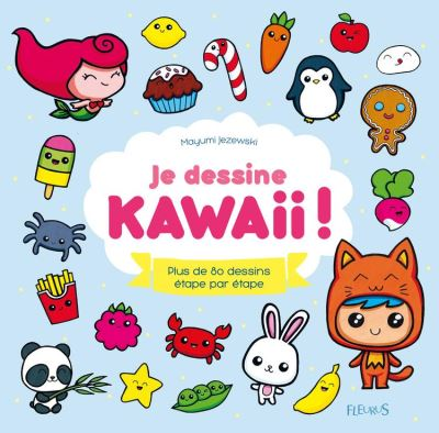Je dessine kawaii ! - Plus de 80 dessins étape par étape - 9782215138709 - 0,00 €