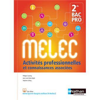 Activités professionnelles et connaissances associées 2de BAC PRO MELEC 2017 - Elève