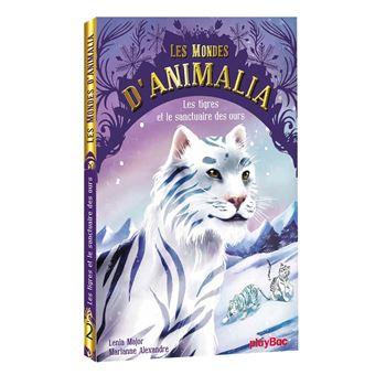 Les mondes d'AnimaliaAnimalia -  Les tigres et le sanctuaire des ours