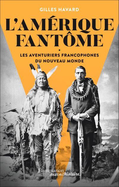L'Amérique fantôme - 9782081496460 - 17,99 €