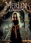 Merlin le Prophète T5 - La Voie du juste