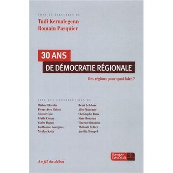30 ans de democratie regionale