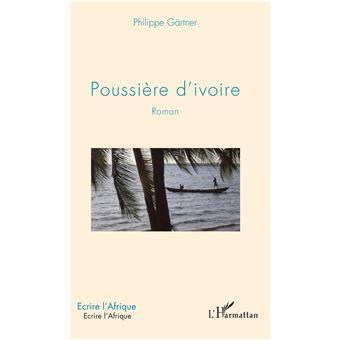 Poussiere d'ivoire roman