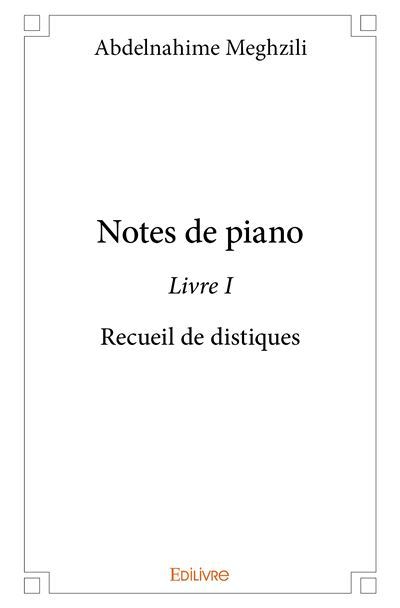 Notes de piano, Livre 1