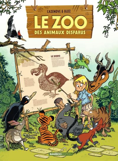 Le zoo des animaux disparus - tome 1