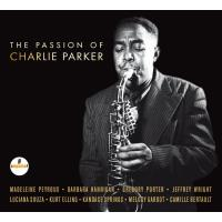 The Passion of Charlie Parker Digipack