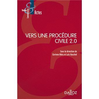 Vers une procédure civile 2.0 - Nouveauté