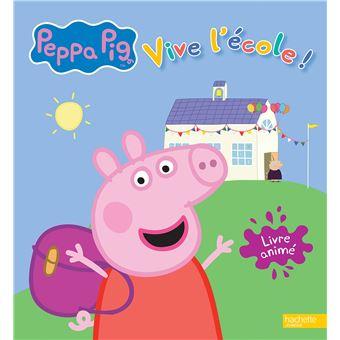 Peppa Pig Livre Anime Vive L Ecole