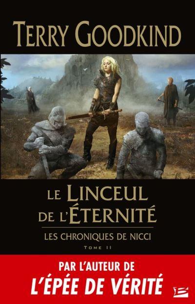 Le Linceul de l'éternité - Les Chroniques de Nicci, T2 - 9791028110666 - 14,99 €
