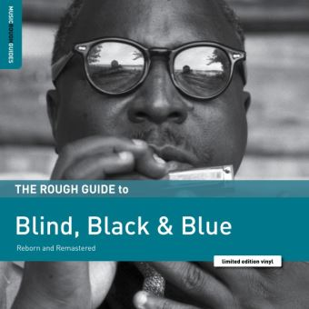 Blind, Black & Blue. The Rough Guid