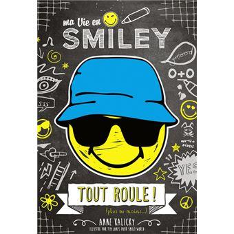 Ma vie en SmileyTout roule !