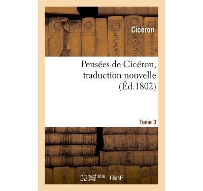 Pensées de Cicéron, traduction nouvelle