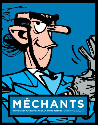 Mechants : crapules et autres vilains de la bande dessinee zorglub