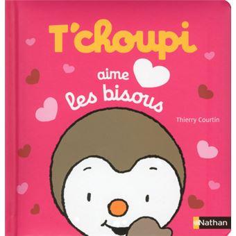 T'choupi -  : T'choupi aime les bisous