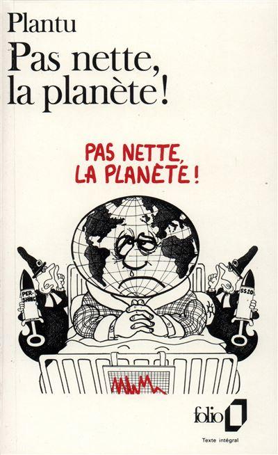 Pas nette, la planete !