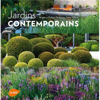 Jardins contemporains : épurés, sculptés, naturalistes Epures ...