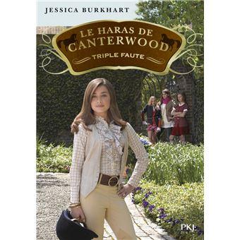 Les haras de CanterwoodLe haras de Canterwood - tome 04 Triple Faute