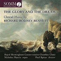 Glory and the dream/choral music