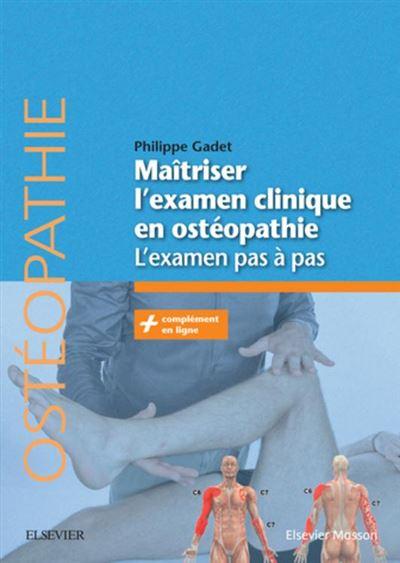 Maîtriser l'examen clinique en ostéopathie - L'examen pas à pas - 9782294758218 - 30,90 €