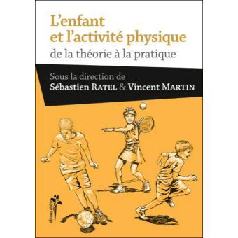 L'enfant et l'activité physique de la théorie à la pratique