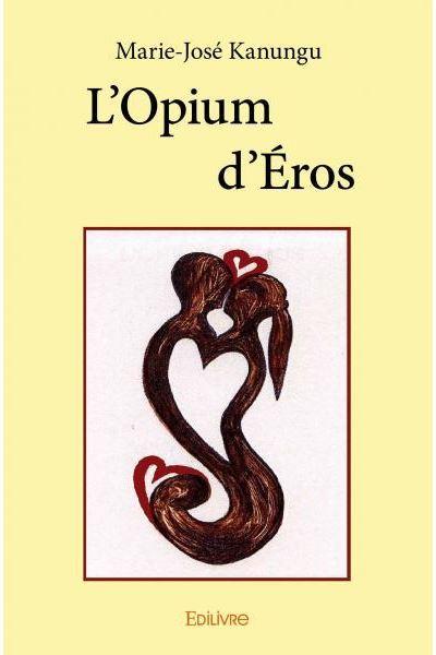 L'opium d'Éros