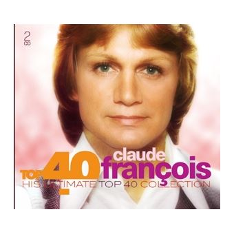 TOP 40 - CLAUDE FRANCOIS/2CD