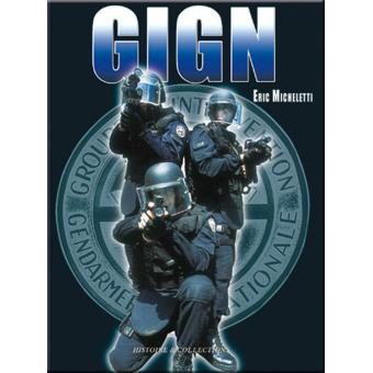 Le Gign Trente Ans D Actions