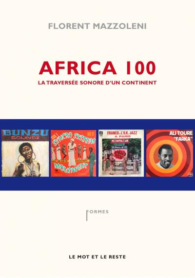 Africa 100 - la traversee sonore d'un continent