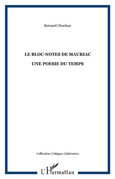 Le bloc-notes de Mauriac
