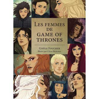 Le trône de ferLes Femmes de Game of Thrones