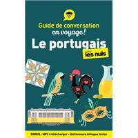 Guide de conversation - Le portugais pour les Nuls, 4ed
