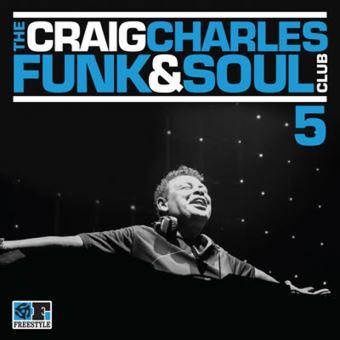 The Craig Charles Funk and Soul Club Volume 5
