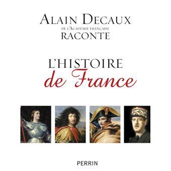 Alain Decaux Raconte L Histoire De France En Famille