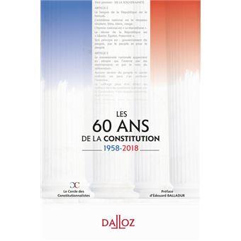 Les 60 ans de la Constitution. 1958-2018 - Nouveauté
