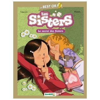 Les Sisters Les Sisters Best Or Le Secret Des Sisters