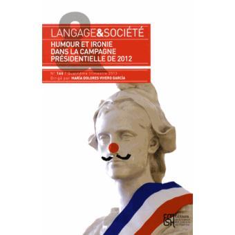 Humour et ironie dans la campagne électorale présidentielle française de 2012