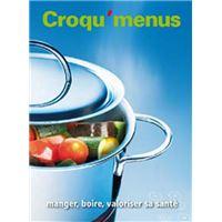Croqu'menus : manger, boire, valoriser sa santé