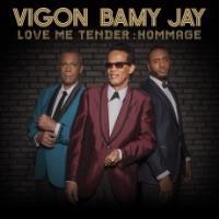 Love me tender : Hommage