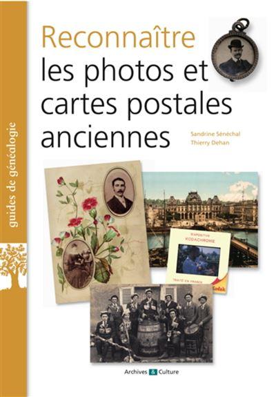 Reconnaitre les photos et cartes postales anciennes